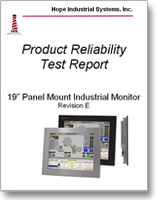 "19"" Panel Mount Monitor reliability test report"